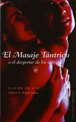 El masaje tántrico (SALUD Y SEXUALIDAD) por CLAIRE DE LYS