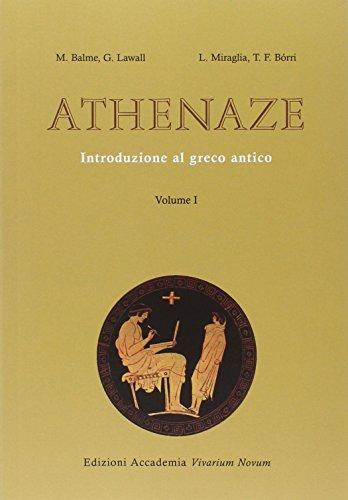 Athenaze. Introduzione al greco antico. Con espansione online. Per il Liceo classico: 1
