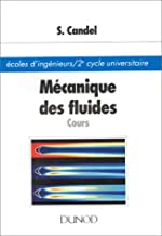 Mécanique des fluides. Cours de Sébastien Candel