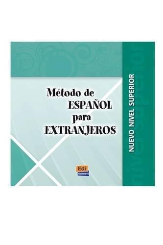 Método de español para extranjeros Superior CD (Metódo español para extranjeros) por Selena Millares Martín
