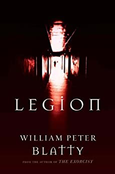 Legion: A Novel from the Author of The Exorcist par [Blatty, William Peter]