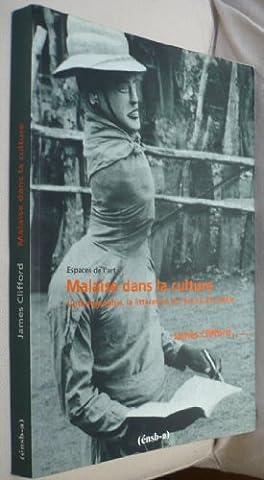 Malaise dans la culture : L'ethnographie, la littérature et l'art au XXe siècle