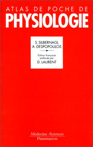 Atlas de poche de physiologie : Atlas commenté de physiologie humaine pour étudiants et praticiens par S. (Stefan) Silbernagl