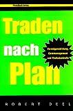 Traden nach Plan. Vermögensbildung, Geldmanagement, Risikokontrolle