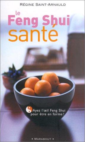 Le Feng Shui santé