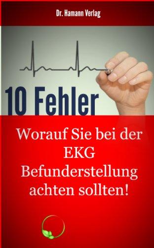 10 Fehler - Worauf Sie bei der EKG Befundung achten sollten ...
