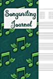 Songwriting Journal: Lyrics Journal , Cornell Notes and Staff Paper with room for Guitar Chords, Lyrics and Music. Songwriting Journal for Musicians, Students , Lyricists.Green 8th Notes