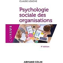 Psychologie sociale des organisations - 4e éd. (Cursus)