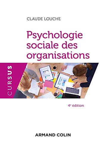Psychologie sociale des organisations - 4e d.