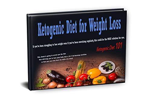 Ketogenic Diet for weight loss : If you've been struggling to lose weight even if you've been exercising regularly, this could be the ONLY solution for ... Diet for weight loss) (English Edition) por lovedeep pas