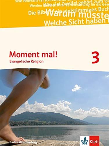 Moment mal! 3. Ausgabe Baden-Württemberg: Schülerbuch Klasse 9/10