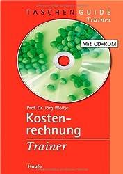 Kostenrechnung - Trainer- mit CD-ROM