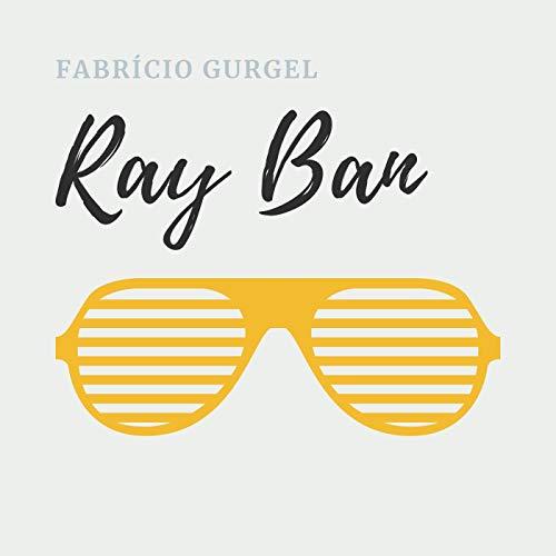 Ray Ban (Ao Vivo)