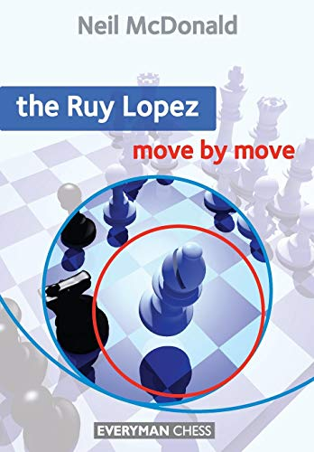 The Ruy Lopez  Move by Move