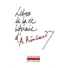 Lettres de la vie littéraire d'Arthur Rimbaud