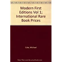 Modern First Editions Vol 1; International Rare Book Prices