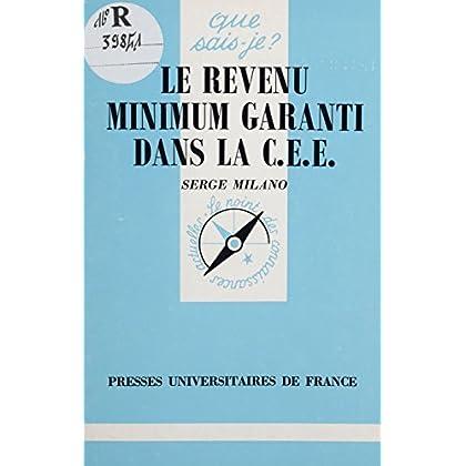 Le Revenu minimum garanti dans la C.E.E. (Que sais-je ? t. 2479)