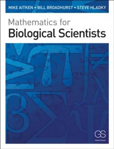 Mathematics for Biological Scientists por Mike Aitken