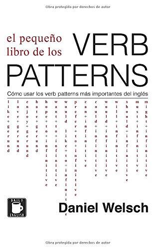 El Pequeño Libro Verb Patterns: Cómo usar verb patterns