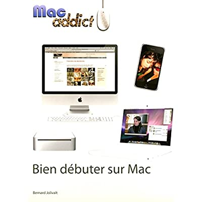 BIEN DEBUTER SUR MAC