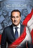 HC Strache: Vom Rebell zum Staatsmann