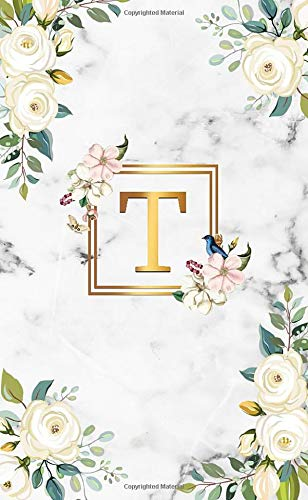 T: Initial Monogram Letter T 2020-2021 Two-Year Monthly Pocket Planner with Phone Book, Password Log and Notes. Cute 2 Year Agenda, Organizer and ... White Marble & Gold White Roses Floral Print