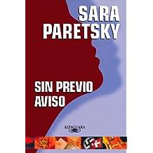 SIN PREVIO AVISO (V.I. Warshawski Novels)