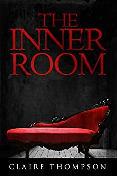 The Inner Room by [Thompson, Claire]