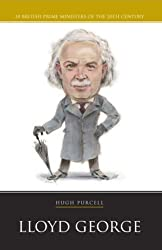 Prime Minister Box Set: Lloyd George (20th Century PM): Written by Hugh Purcell, 2006 Edition, Publisher: Haus Publishing [Paperback]