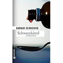Schwarzkittel: Palzkis zweiter Fall (Kriminalromane im GMEINER-Verlag)