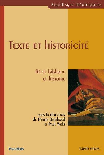 Texte et historicité : Récit biblique et histoire