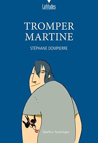 Stéphane Dompierre - Tromper Martine sur Bookys