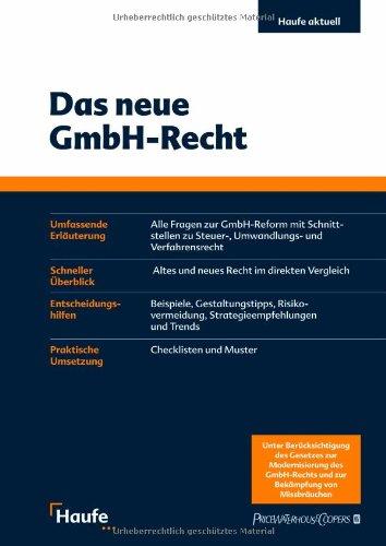 Das neue GmbH-Recht: Der professionelle Überblick zur GmbH-Reform