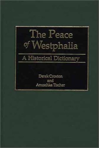 the-peace-of-westphalia-a-historical-dictionary