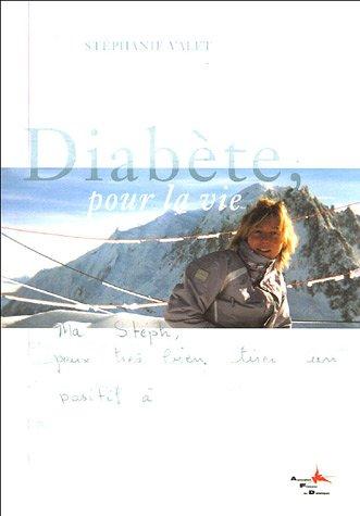 Diabète, pour la vie par Stéphane Valet