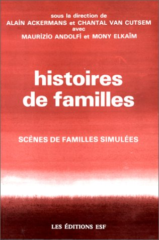 Histoires de familles : scènes de familles simulées