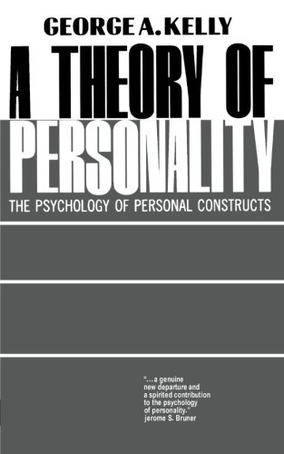 A Theory of Personality: The Psychology of Personal Constructs (The Norton Library)