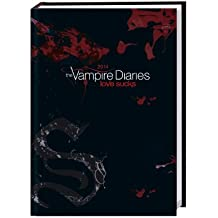 Vampire Diaries Kalenderbuch 2014: 17-Monats-Kalenderbuch