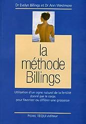 La Méthode Billings : Utilisation d'un signe naturel de la fertilité donné par le corps pour favoriser ou différer une grossesse (1Cédérom)