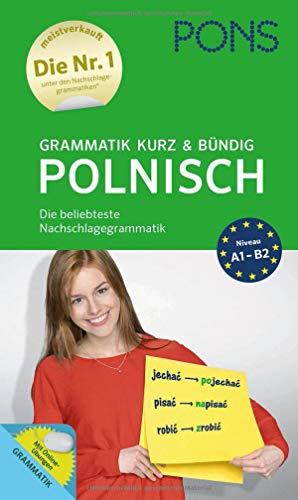PONS Grammatik kurz und bündig Polnisch: Die beliebteste Nachschlagegrammatik*