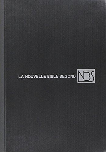 La Nouvelle Bible Segond - Edition sans notes