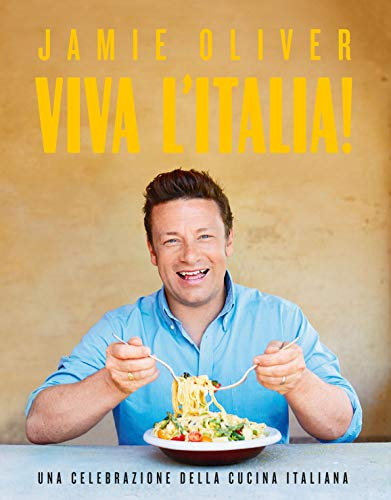 Viva l'Italia! Una celebrazione della cucina italiana
