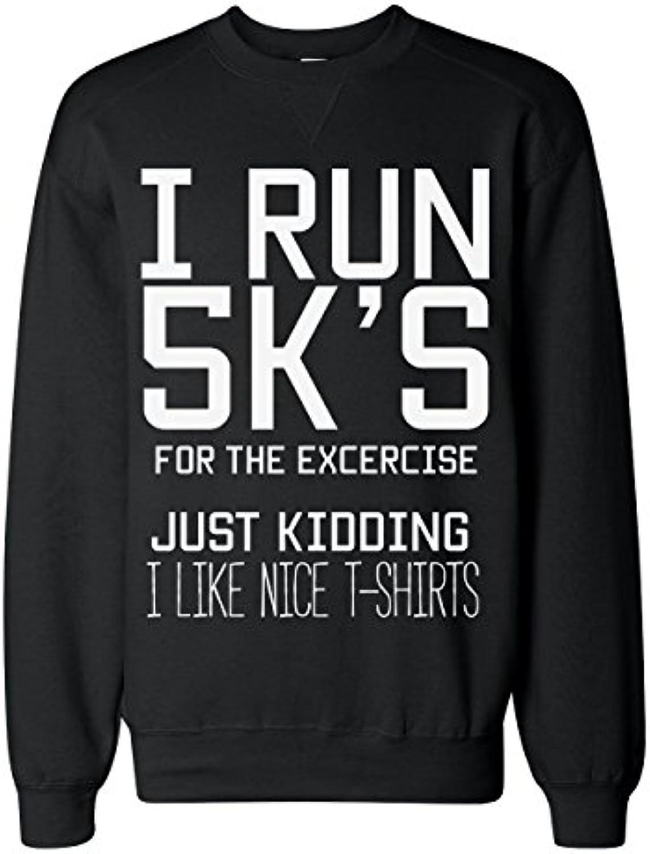 I 5K's Run 5K's I Just Kidding, I'm Just Nice T-Shirts Lover Felpa Classica Unisex Sweatshirt 7cbe44