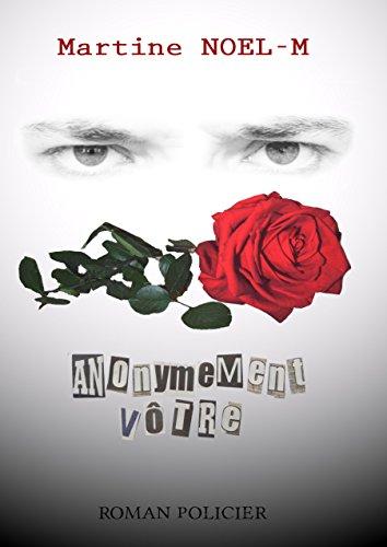 Anonymement votre - Martine Noel-M 2015