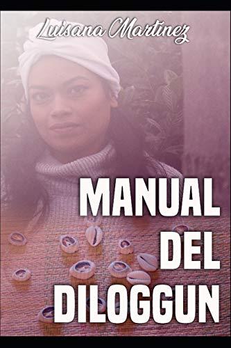 Manual del Diloggun por Luisana Martinez