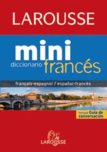Diccionario Mini español-francés / français-espagnol (Larousse - Lengua Francesa - Diccionarios Generales) por Aa.Vv.