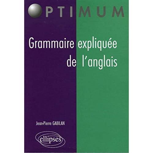Grammaire expliquée de l'anglais
