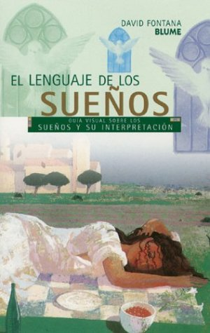 El Lenguaje De Los Suenos / The Secret Language Of Dreams: Guia Visual Sobre Los Suenos Y Su Interpretacion /  A Visual Key to Dreams and Their Meanings Pdf - ePub - Audiolivre Telecharger