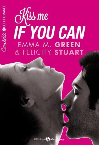 Kiss me if you can par Emma Green