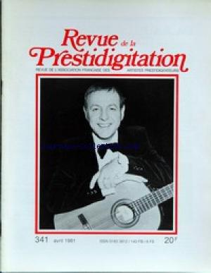 REVUE DE LA PRESTIDIGITATION [No 341] du 01/04/1981 - par Collectif